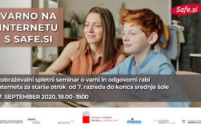"""Vabilo na spletni izobraževalni seminar """"Varno na internetu s Safe.si«- za starše otrok od 7. razreda do konca srednje šole"""