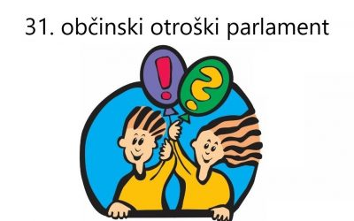 31. občinski otroški parlament